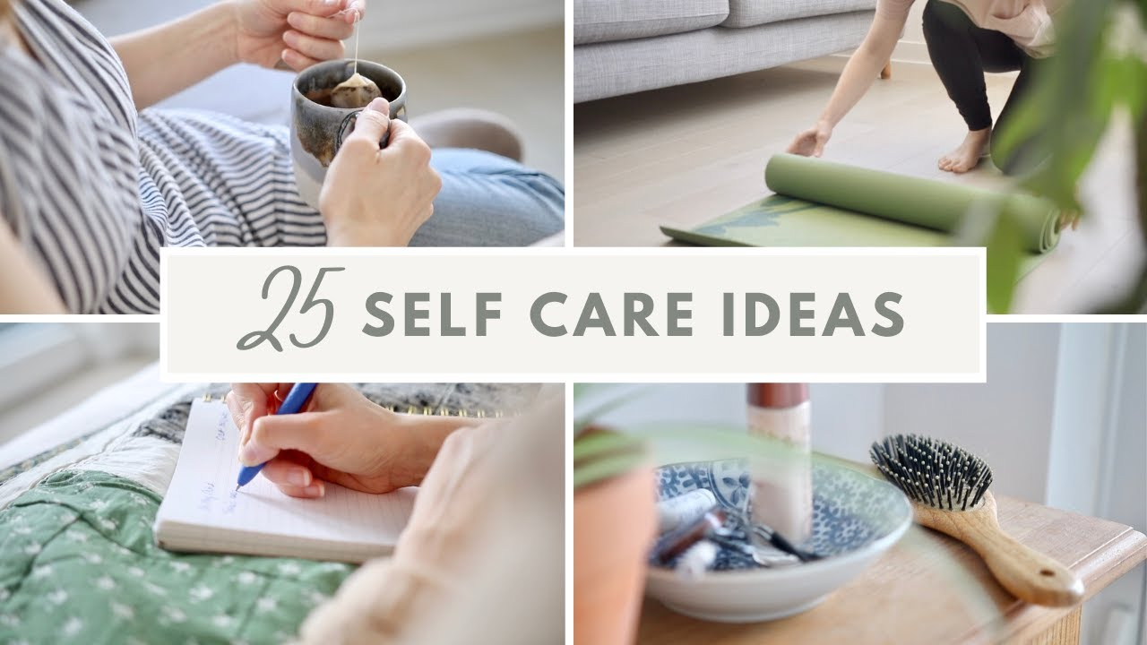 Download 25 Self-Care Ideas to Practice Today