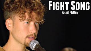 Fight Song by Rachel Platten - in the style of Michele Grandinetti