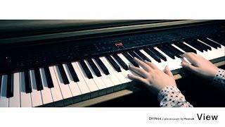"""View"" Piano cover 피아노 커버 - SHINee 샤이니"