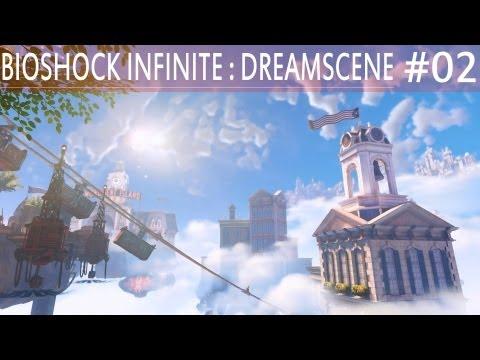 Bioshock Infinite / DreamScene / 02