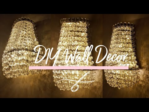 DIY Chandelier Wall Light | Glam Wall Decor | Wall Sconce | Mostly Dollar Tree | Collab w/ Beverly