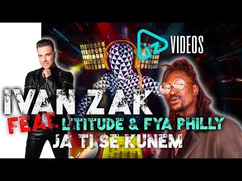 Смотреть клип Ivan Zak Ft. Fya Philly & L'titude - Ja Ti Se Kunem