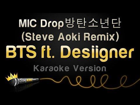 BTS Ft. Desiigner - MIC Drop (Steve Aoki Remix) (Karaoke Version)