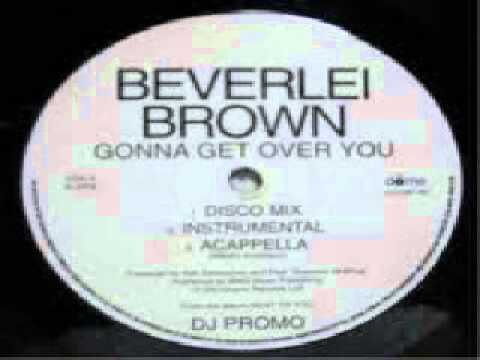 BEVERLEI BROWN - gonna get over you BOMBE FUNK