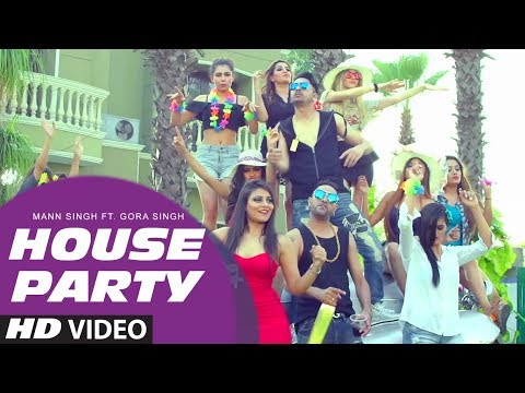 House Party Video Song | Mann Singh Feat Gora Singh | New Song 2017
