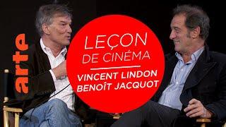Leçon de cinéma de Vincent Lindon et Benoît Jacquot - ARTE Cinéma