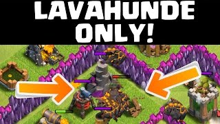 LAVAHUNDE ONLY! || CLASH OF CLANS || Let's Play CoC [Deutsch/German HD+]