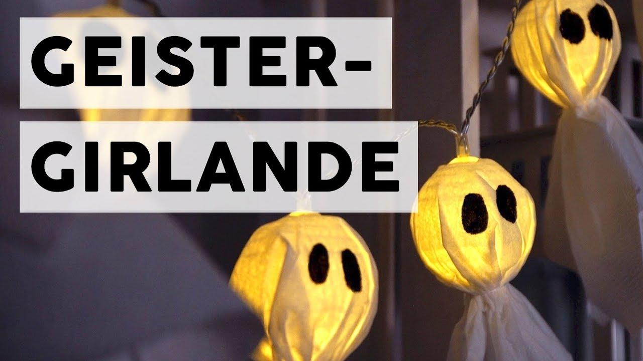 Halloween Deko Schnell Selber Machen Geister Girlande Youtube