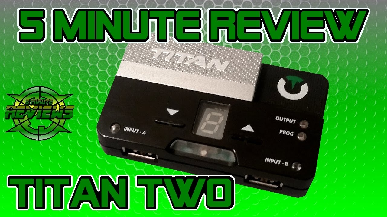 Titan Two Review: Is it that much better than Titan One & CronusMax Plus?