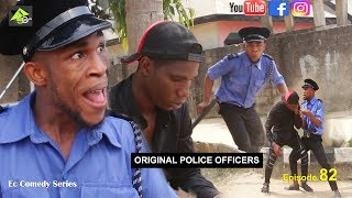 ORIGINAL POLICE OFFICERS (Ec comedy series POLICE DAIRY ) (Episode 82)