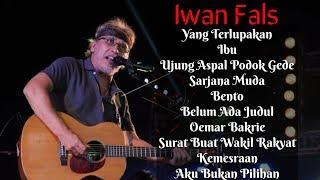 Iwan Fals Full Album TANPA IKLAN ~ 10 Lagu Terbaik dan Terpopuler Sepanjang Masa
