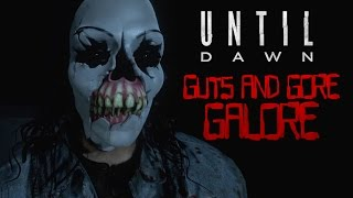 (Spoilers) Guts & Gore Galore - Until Dawn Scare Recap