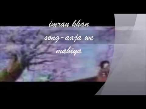 Imran Khan- Aaja we mahiya song from unforgettable album