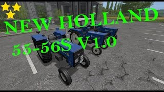"[""NEW HOLLAND 55-56S"", ""Mod Vorstellung Farming Simulator Ls17:NEW HOLLAND 55-56S V1.0""]"
