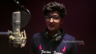 Making of Tu ne Hoon | Song | Darshan Raval | Romance Complicated