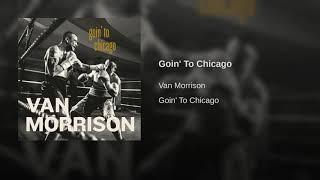 Van Goin to Chicago