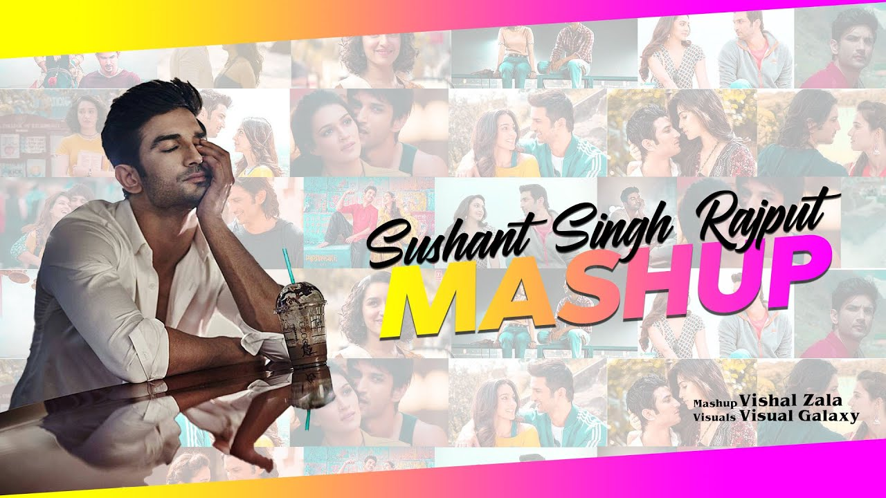 Sushant Singh Mashup | Tribute to Sushant Singh | Vishal Zala | Visual Galaxy