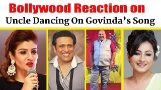 Bollywood Celebrities reactions on Uncle's Dance | Govinda's Song