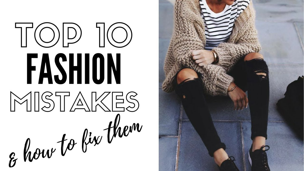 Fashion Mistakes  Women Always Make