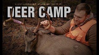 Michigan Deer Camp 2017: Deer Hunting Public Land