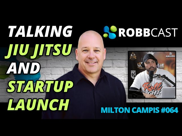 E064 Milton Campis on Entrepreneurship, Jiu Jitsu, Charity, and Heart Attack at an Early Age