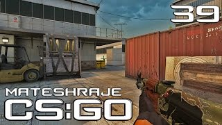 Mates hraje | CS:GO - E39: Competitive