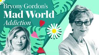 Bryony Gordon's Mad World: Professor Dame Carol Black | Podcast