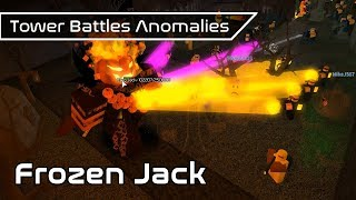 Frozen Jack [PATCHED] | Game Anomalies | Tower Battles [ROBLOX]
