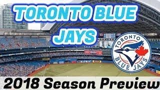 Toronto Blue Jays 2018 Season Preview!   Auddie James