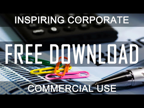 Inspirational Life - (100% FREE DOWNLOAD) - Royalty Free Music | Upbeat Corporate | CREATIVE COMMONS