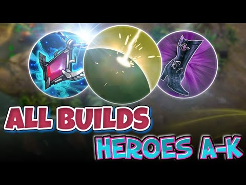 THE BEST BUILDS FOR ALL HEROES A-K | VAINGLORY 5V5 GUIDE