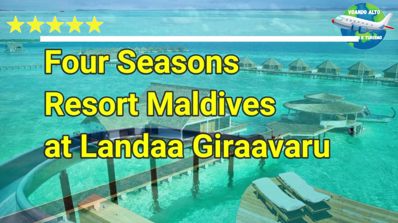 Four Seasons Resort Maldives - resort quatro estações maldivas at landaa giraavaru
