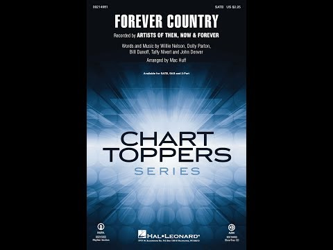 Forever Country SATB  Arranged  Mac Huff