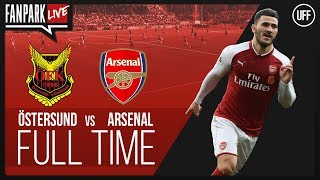 Ostersunds 0-3 Arsenal - Claude & Ty Takes Your Calls - FanPark Live