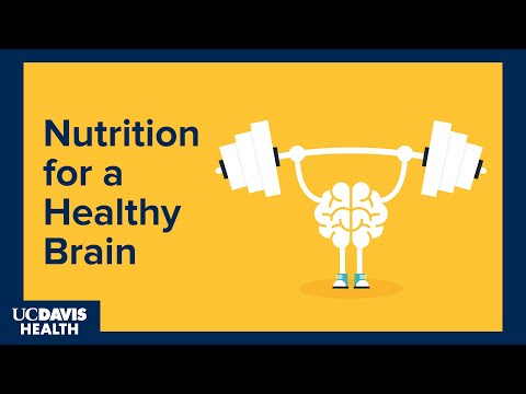Nutrition for a Healthy Brain: UC Davis Alzheimer's Disease Center Lecture