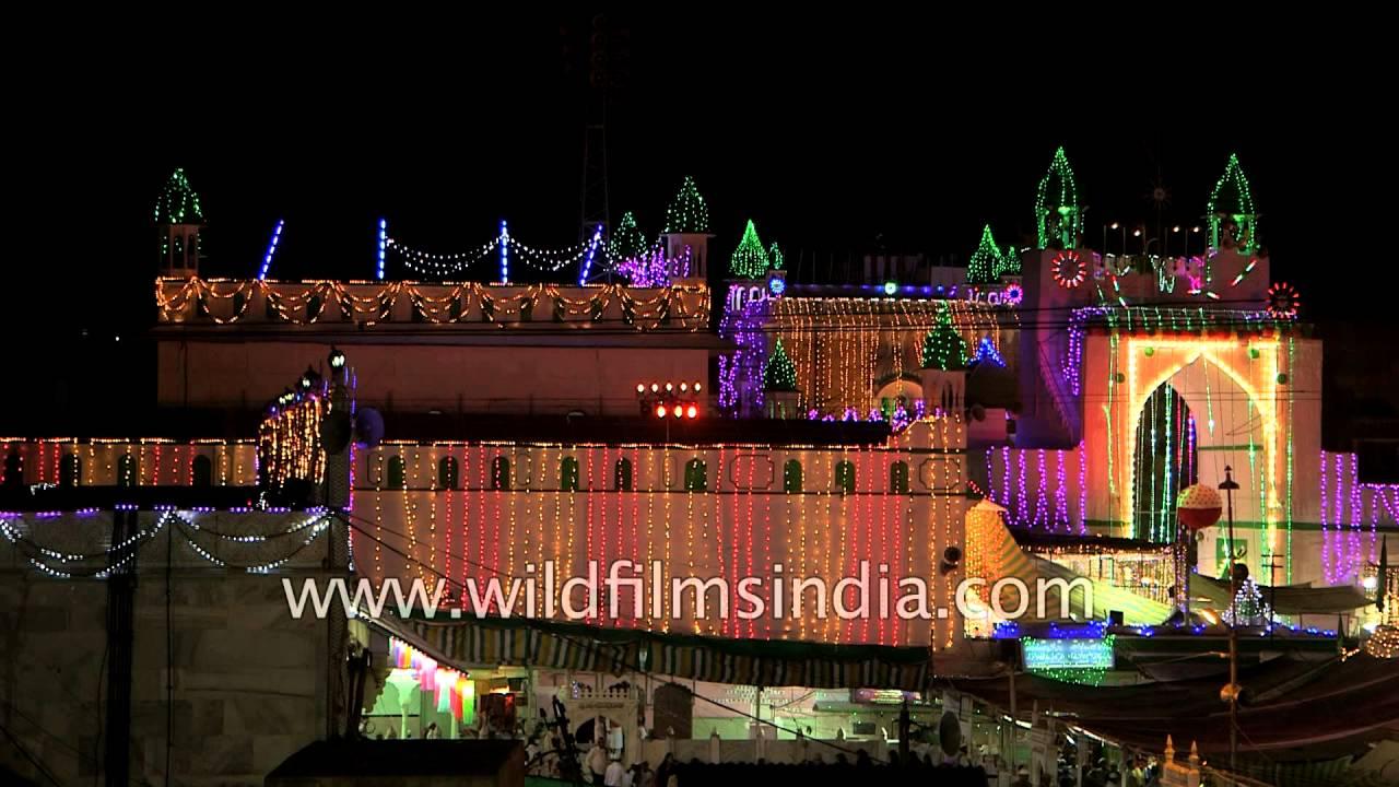 Hazrat Khwaja Moinuddin Chishti Dargah illuminated at Ajmer Urs