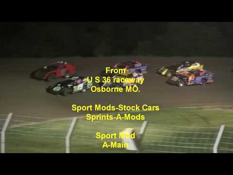 U S 36 Raceway Stock Cars Sport Mods Sprints A Mods Mains