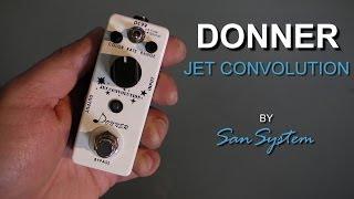► DONNER - JET Convolution (Flanger) ♫♪