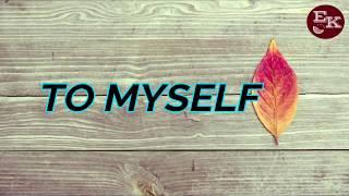 ALL TO MYSELF - Dan + Shay- lyrics Mp3