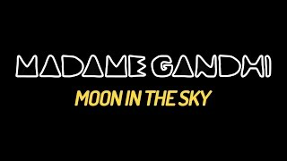 Madame Gandhi - Moon in the Sky (OFFICIAL MUSIC VIDEO)