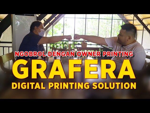 Rahasia Sukses Bisnis Percetakan dari Owner Grafera Digital Printing Solo