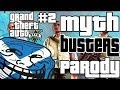 GTA 5 - Mythbusters Parody #2 (Funny Myths In Grand Theft Auto V)