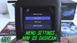 Mini Q9 Dash Cam Menu Settings