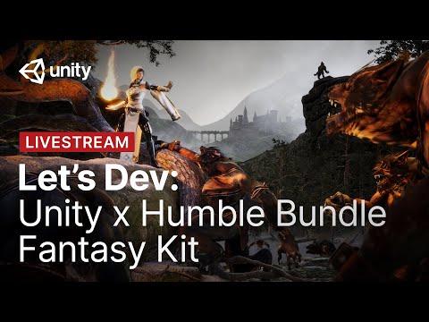 Unity X Humble Bundle Fantasy Kit | Unity Let's Dev