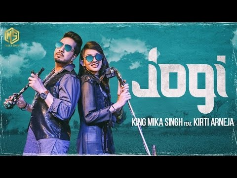 Jogi (Lyrical Song) | King Mika Singh Ft....