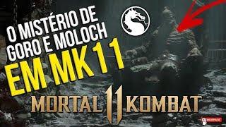 MORTAL KOMBAT 11 - O MISTÉRIO DE GORO E MOLOCH EM #MK11 #TEORIA