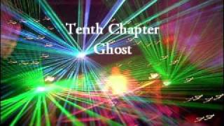 Tenth Chapter - Ghost
