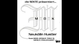 die Sekte präsentiert... MOK Neukölln Hustler #BerlinRap