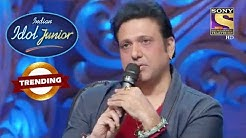 Govinda, Junior, Idol, Focus, Strong, Indian, Idol, Junior, Trending, cid, crime petrol, ek tuje k vaaste 2, mere dad ki dulhan, mere sai, best dancer , india best dancer, kapil sharma show, Govinda   Junior Idol Focus Strong