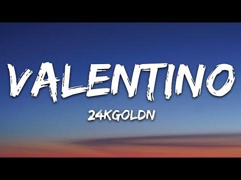 24kgoldn---valentino-(lyrics)